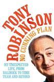 No Cunning Plan by Tony Robinson
