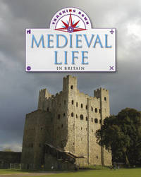 Medieval Life in Britain by Moira Butterfield image