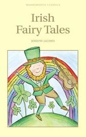 Irish Fairy Tales by Joseph Jacobs