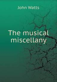 The Musical Miscellany by John Watts