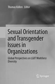 Sexual Orientation and Transgender Issues in Organizations