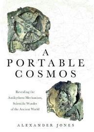 A Portable Cosmos by Alexander Jones
