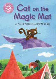 Reading Champion: Cat on the Magic Mat by Karen Wallace