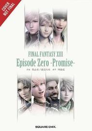 Final Fantasy XIII: Episode Zero -Promise- by Jun Eishima