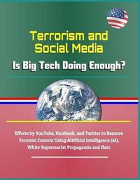 Terrorism and Social Media by U.S. Congress
