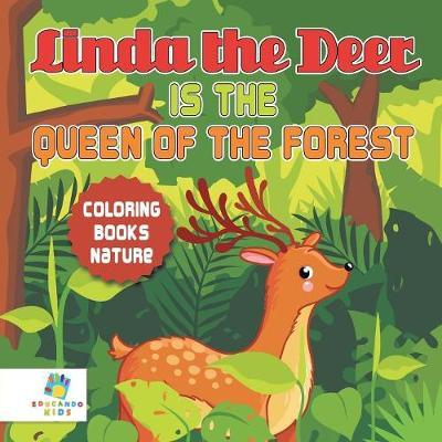 Linda the Deer Is the Queen of the Forest Coloring Books Nature by Educando Kids