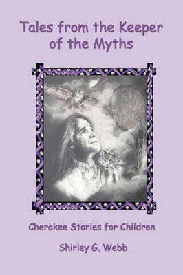 Tales from the Keeper of the Myths by Shirley G Webb image