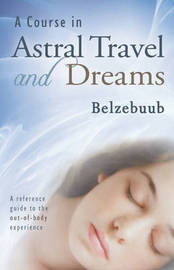 Course in Astral Travel and Dreams by Belzebuub image