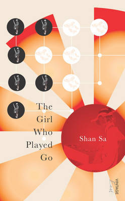 The Girl Who Played Go by Shan Sa