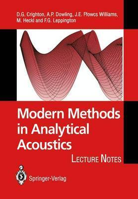 Modern Methods in Analytical Acoustics by D.G. Crighton