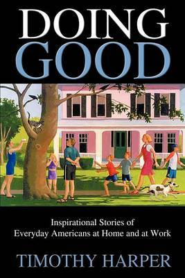 Doing Good by Timothy Harper