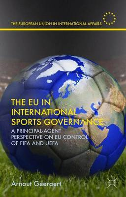 The EU in International Sports Governance by A. Geeraert