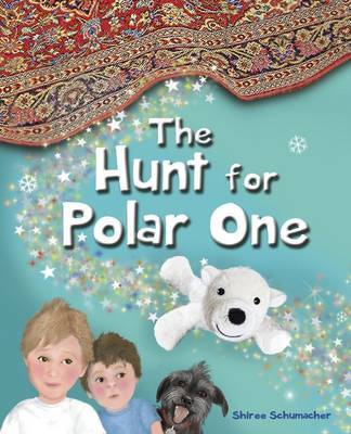 The Hunt for Polar One by Shiree Schumacher