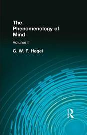The Phenomenology of Mind by G W F Hegel