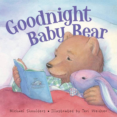Goodnight Baby Bear by Michael Shoulders