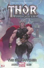 Thor: God Of Thunder Volume 1: The God Butcher (marvel Now) by Jason Aaron