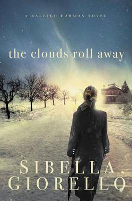 The Clouds Roll Away by Sibella Giorello image