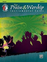 Top Praise & Worship Instrumental Solos: Clarinet, Book & CD by Alfred Publishing image