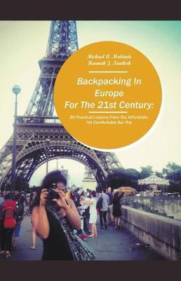 Backpacking in Europe for the 21st Century