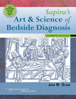Sapira's Art and Science of Bedside Diagnosis by Jane M. Orient