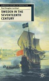 Sweden in the Seventeenth Century by Paul Lockhart image