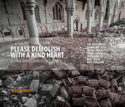 Please Demolish with a Kind Heart Behind the Red Zone by Glen Howey