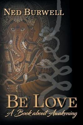 Be Love by Ned Burwell image