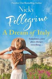 A Dream of Italy by Nicky Pellegrino image