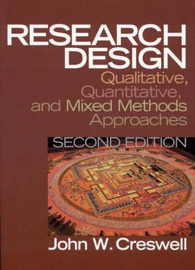 Research Design: Qualitative, Quantitative and Mixed Methods Approaches by John W. Creswell image