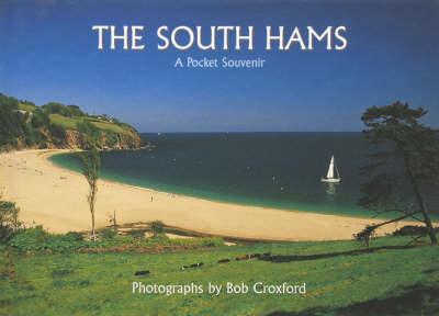 The South Hams by Bob Croxford
