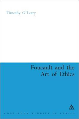 Foucault and the Art of Ethics by Timothy O'Leary image