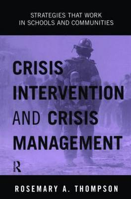 Crisis Intervention and Crisis Management by Rosemary A Thompson image