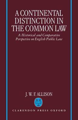 A Continental Distinction in the Common Law by J. W. F. Allison