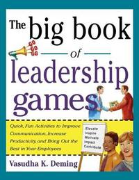 Big Book of Leadership Games by Deming