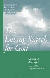 The Loving Search for God by William A. Meninger image