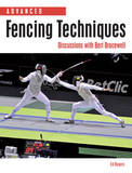 Advanced Fencing Techniques by Ed Rogers