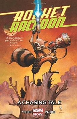Rocket Raccon Volume 1: A Chasing Tale by Skottie Young