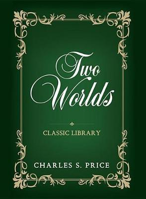 Two Worlds by Charles Sydney Price image