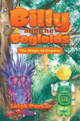 Billy and the Bogloids by Leigh Parker image