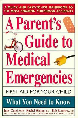 A Parents Guide to Medical Emergencies