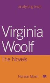 Virginia Woolf: The Novels by Nicholas Marsh