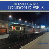 The Early Years of London Diesels by Michael Welch image