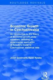 Economic growth in czechoslovakia by Golmann Kouba