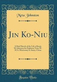 Jin Ko-Niu by Meta Johnston