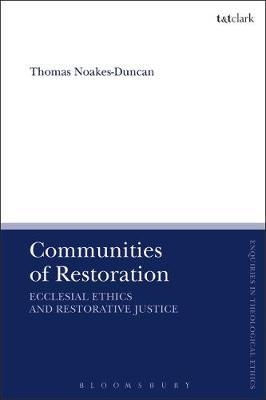 Communities of Restoration by Thomas Noakes-Duncan