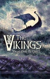 The Vikings by Martyn Whittock