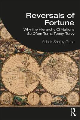 Reversals of Fortune by Ashok Sanjay Guha