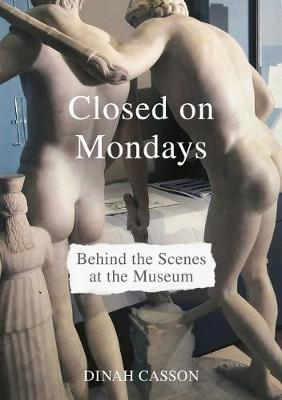 Closed on Mondays by Dinah Casson