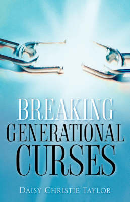 Breaking Generational Curses by Daisy, Christie Taylor image
