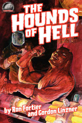 The Hounds of Hell by Ron Fortier image